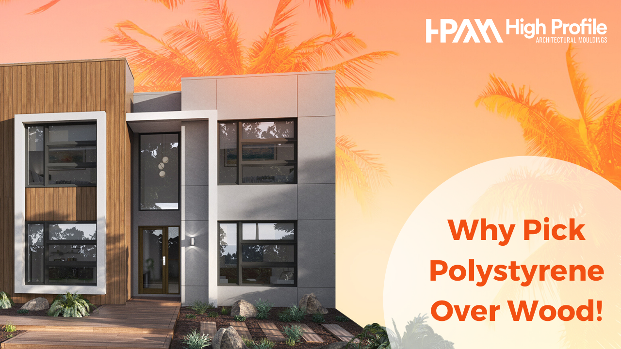Why Pick Polystyrene Over Wood B.D - Why Polystyrene is a Better Option for All Carved Decorative Wood Mouldings
