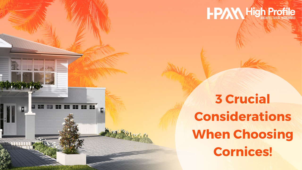 3 Cruicial Considerations - 3 Crucial Considerations When Choosing Exterior Cornices