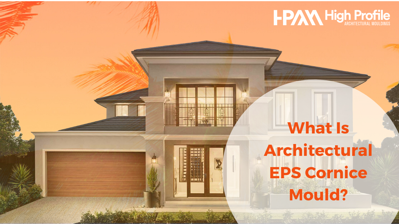 What is Architectural EPS Cornice Mould - Architectural EPS Cornice Mould: What They Are And Why You Need Them