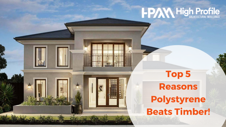 Top 5 Reasons Polystyrene Beats Timber In Making Your House Unique!