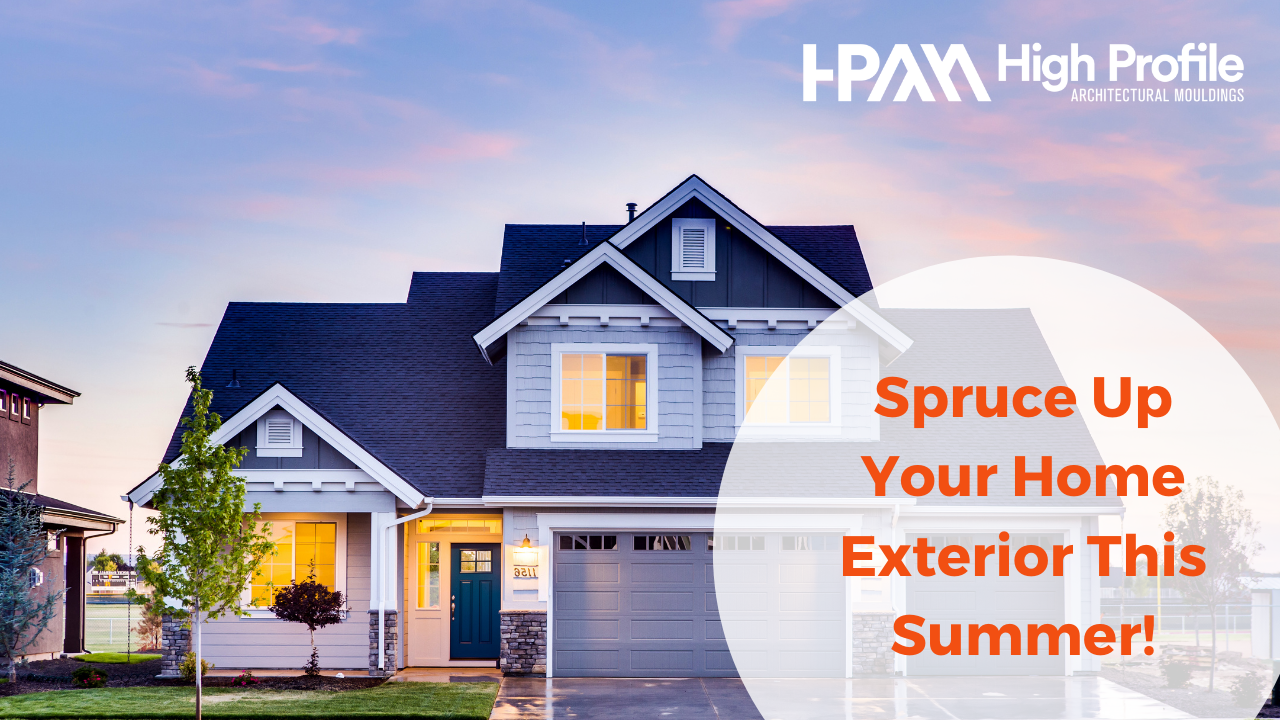 Spruce up your home exterior this summer - Spruce Up Your Home Exterior This Summer!