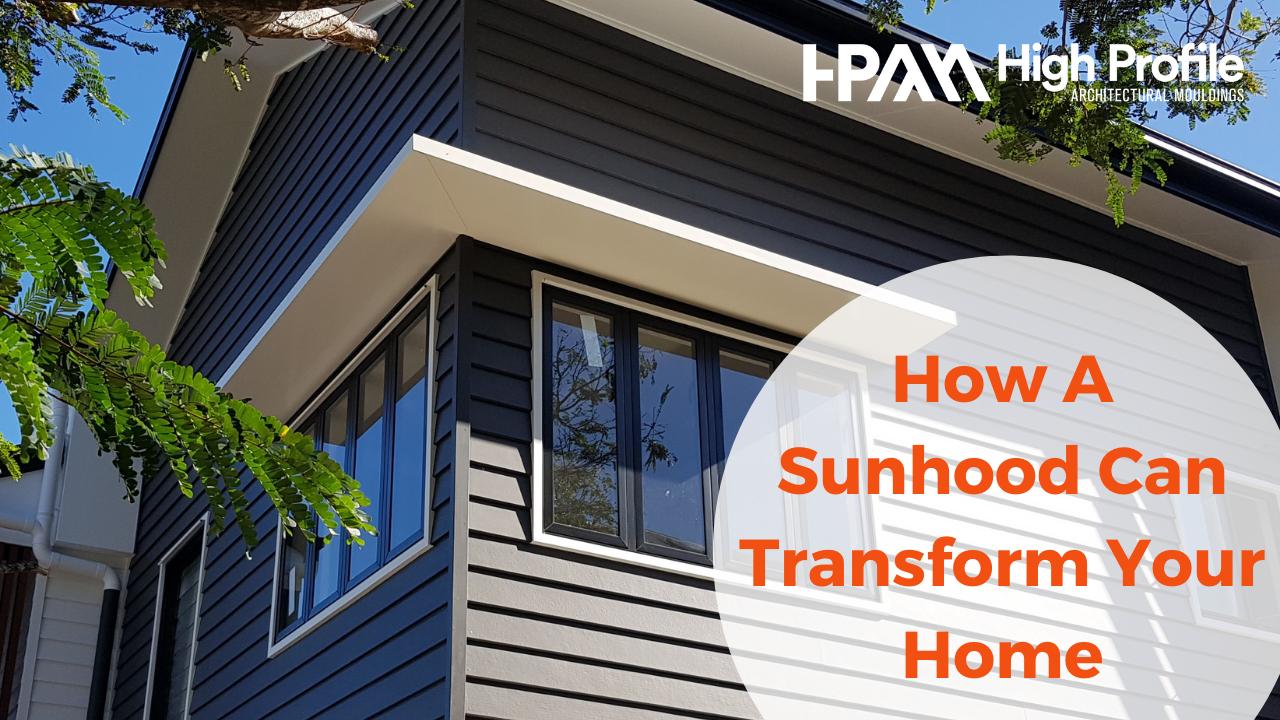 Sunhood - How Sunhoods Can Transform Your Home