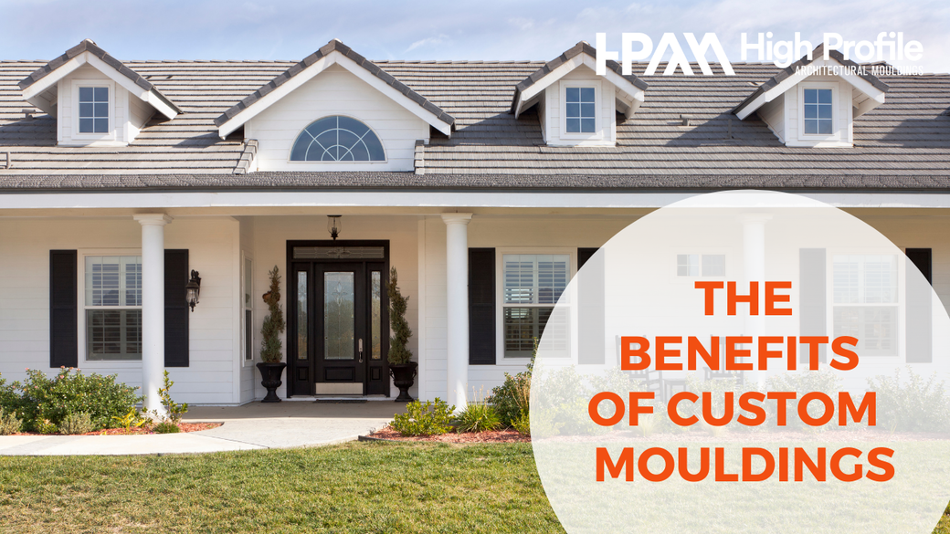 Benefits of Custom Mouldings