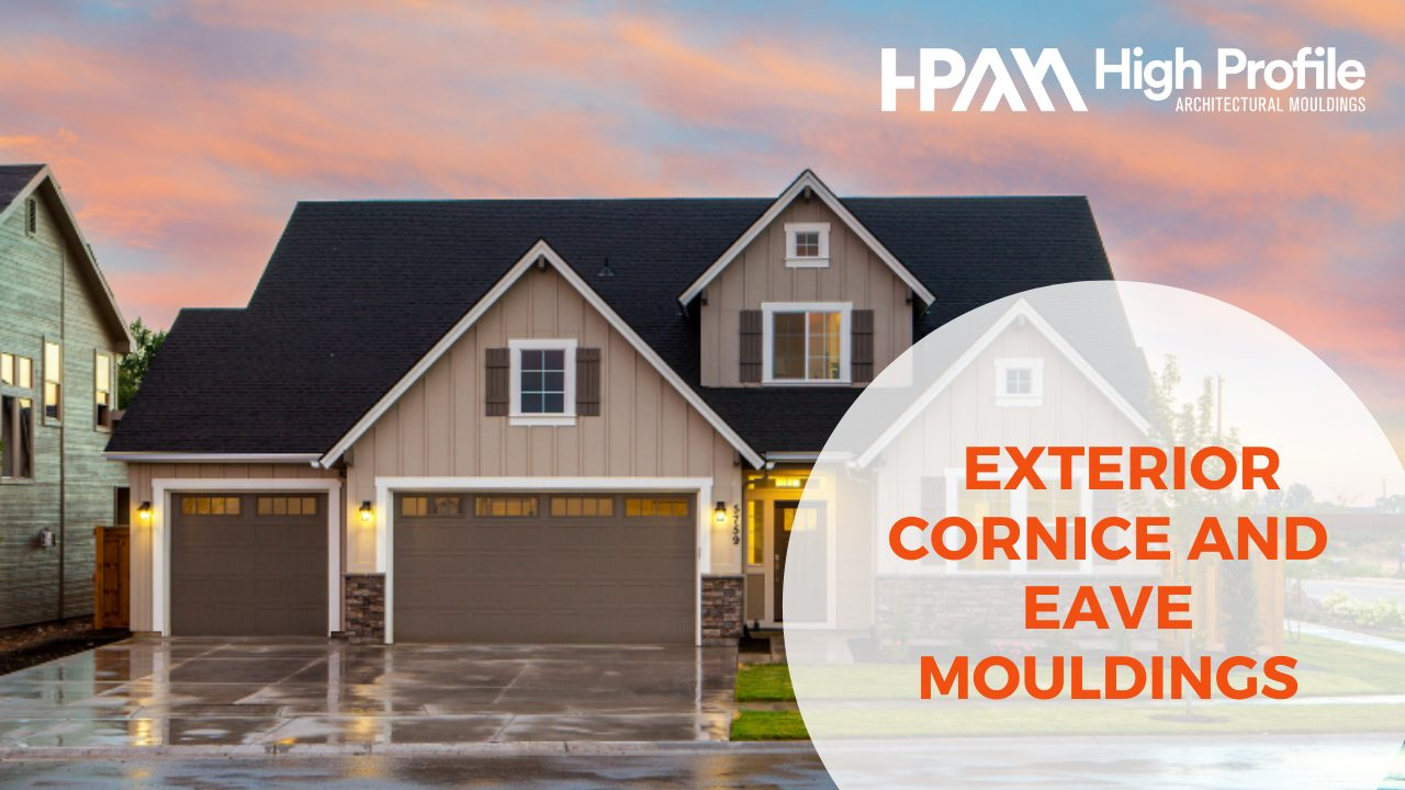 EXTERIOR CORNICE AND EAVE MOULDINGS - Blog