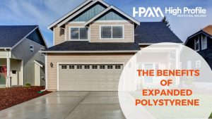 THE BENEFITS OF EXPANDED POLYSTYRENE 300x169 - Blog